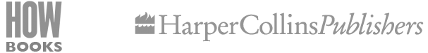 HOW Books Harper Collins Publishers